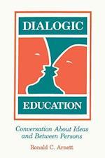 Dialogic Education af Ronald C. Arnett