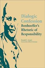 Dialogic Confession af Ronald C. Arnett