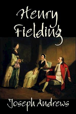 Joseph Andrews af Henry Fielding