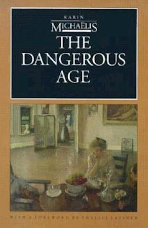 The Dangerous Age af Karin Michaëlis