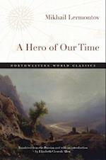 A Hero of Our Time (Northwestern World Classics)