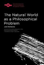 The Natural World as a Philosophical Problem (Studies in Phenomenology and Existential Philosophy Hardcov)