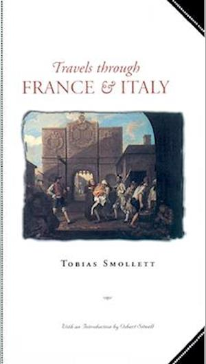 Travels Through France and Italy af Tobias George Smollett, T. Smollett