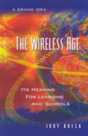 The Wireless Age af Judy Breck