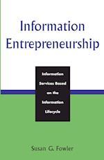 Information Entrepreneurship af Fowler