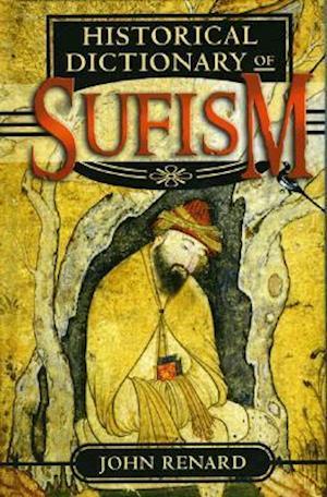 Historical Dictionary of Sufism af John Renard