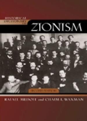 Historical Dictionary of Zionism af Chaim I Waxman, Rafael Medoff