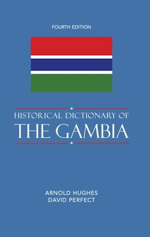 Historical Dictionary of The Gambia af Arnold Hughes