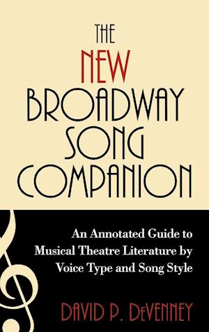 The New Broadway Song Companion af David P Devenney