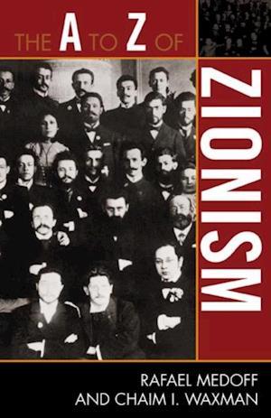 A to Z of Zionism af Rafael Medoff
