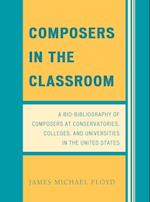 Composers in the Classroom af James Michael Floyd