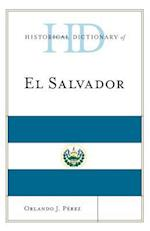 Historical Dictionary of El Salvador (Historical Dictionaries of the Americas)