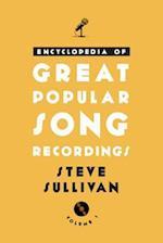 Encyclopedia of Great Popular Song Recordings af Steve Sullivan