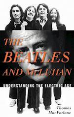 The Beatles and McLuhan af Thomas Macfarlane