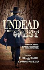 Undead in the West af Cynthia J. Miller