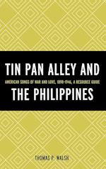 Tin Pan Alley and the Philippines af Thomas Walsh