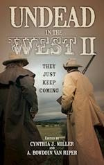 Undead in the West II af Cynthia J. Miller