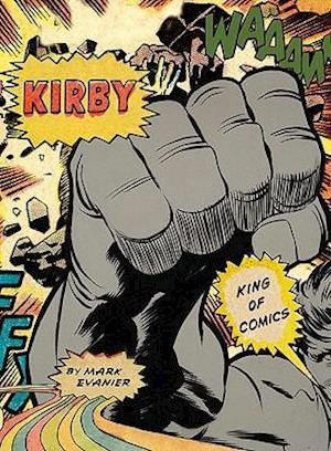 Kirby af Mark Evanier, Jack Kirby, Alex Ross