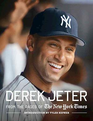Derek Jeter af Tyler Kepner, New York Times