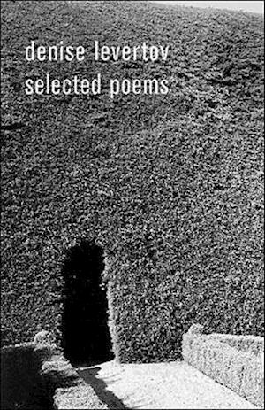 Denise Levertov Selected Poems af Paul A Lacey, Robert Creeley