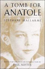 A Tomb for Anatole af Stephane Mallarme