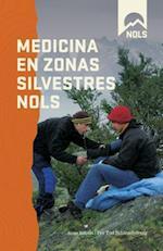 Medicina En Zonas Silvestres Nols (Nols Library)