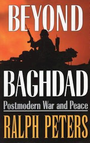 Bog, paperback Beyond Baghdad af Ralph Peters