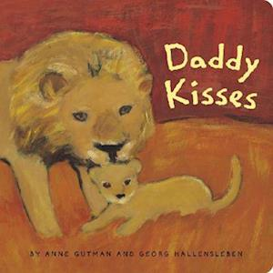 Daddy Kisses af Anne Gutman, Georg Hallensleben