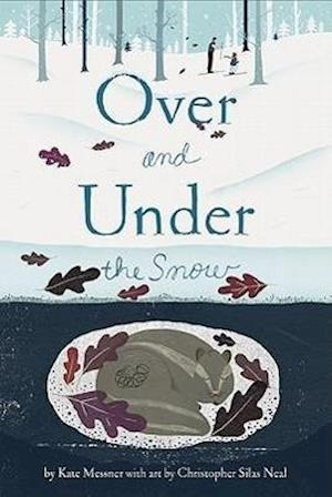 Over and Under the Snow af Kate Messner