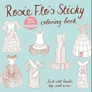 Rosie Flo's Sticky Coloring Book af Roz Streeten