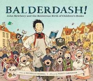 Bog, hardback Balderdash! af Michelle Markel