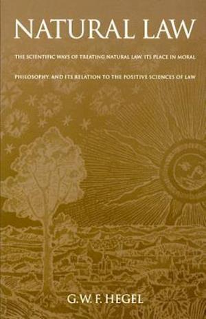 Natural Law af G W F Hegel