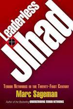 Leaderless Jihad af Marc Sageman