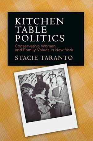 Bog, hardback Kitchen Table Politics af Stacie Taranto