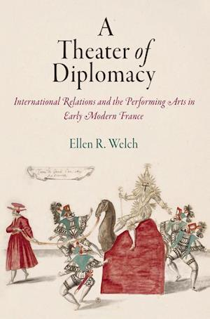 Bog, hardback A Theater of Diplomacy af Ellen R. Welch