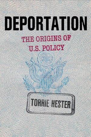 Bog, hardback Deportation af Torrie Hester