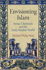 Envisioning Islam af Michael Philip Penn