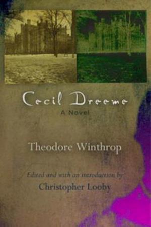 Cecil Dreeme af Theodore Winthrop