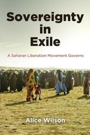 Sovereignty in Exile af Alice Wilson