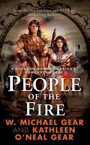 People of the Fire af W Michael Gear, Kathleen O Neal Gear
