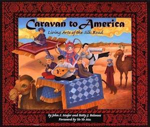 Caravan to America af John Major, Betty J. Belanus, John S. Major