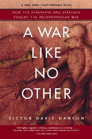 A War Like No Other af Victor Davis Hanson