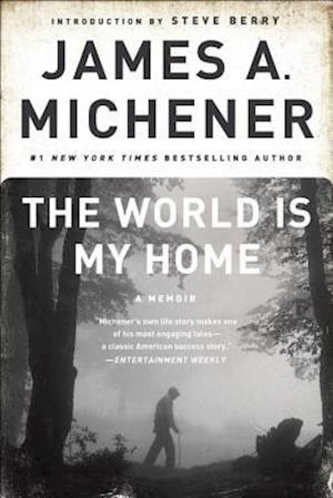 The World Is My Home af James A Michener