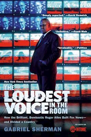 Bog, paperback The Loudest Voice in the Room af Gabriel Sherman