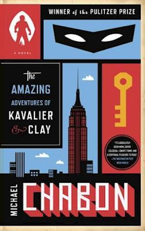 The Amazing Adventures of Kavalier & Clay af Michael Chabon