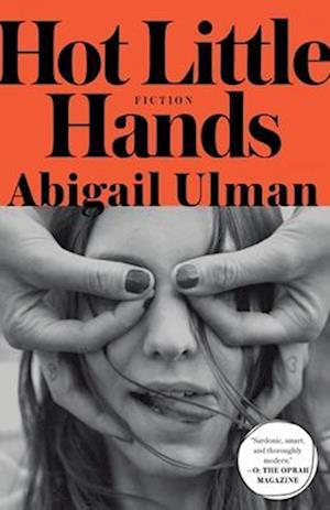 Bog, paperback Hot Little Hands af Abigail Ulman