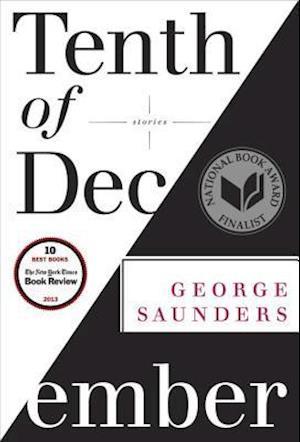 Tenth of December af George Saunders