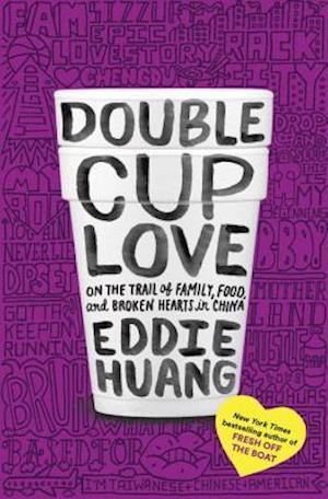 Double Cup Love af Eddie Huang
