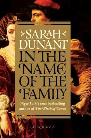 Bog, hardback In the Name of the Family af Sarah Dunant