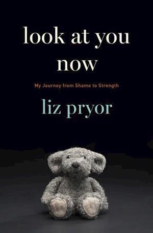 Look at You Now af Liz Pryor